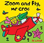 Mr Croc: Zoom And Fly Mr Croc