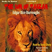 The Son of Tarzan: Tarzan Series, Book 4 | Edgar Rice Burroughs