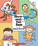 img - for Show-And-Tell Sam and Other School Stories (Rookie Reader Treasuries) book / textbook / text book