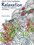 Adult Coloring Book: Relaxation Templ...