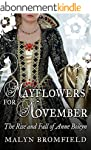 Mayflowers for November: The Rise and...