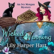 Wicked Warning: An Ivy Morgan Mystery, Book 5 | Lily Harper Hart