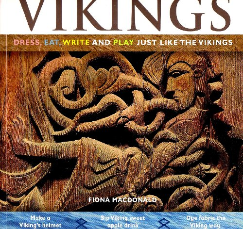 Vikings: Dress, Eat, Write, and Play Just Like the Vikings (Hands-on History)