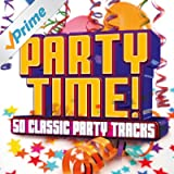 Party Time! 50 Classic Party Tracks