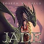Jade | Joseph Lallo