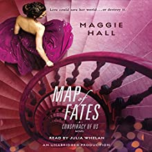 Map of Fates Audiobook by Maggie Hall Narrated by Julia Whelan