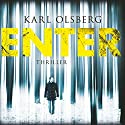 Enter Audiobook by Karl Olsberg Narrated by Rainer Fritzsche