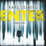 Enter | Karl Olsberg