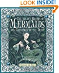 The Secret History of Mermaids and Cr...