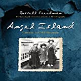 Angel Island: Gateway to Gold Mountain (0547903782) by Freedman, Russell