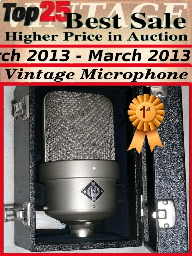 Top25 Best Sale Higher Price In Auction - March 2013 - Vintage Microphone