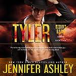 Tyler: Riding Hard, Book 4   Jennifer Ashley