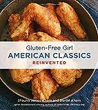 Gluten-Free Girl American Classics Reinvented