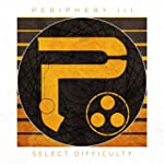 Periphery III : Select Difficulty