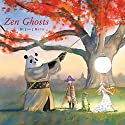 Zen Ghosts Audiobook by Jon J. Muth Narrated by David Pittu