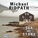Sea of Stone (       UNABRIDGED) by Michael Ridpath Narrated by Seán Barrett