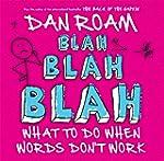 Blah, Blah, Blah: What to do When Wor...