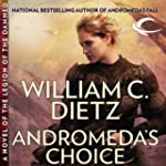 Andromeda's Choice: A Novel of the Le...