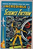 img - for INCREDIBLE SCIENCE FICTION # 11 # (1950'S Pre-Code EC reprint) book / textbook / text book