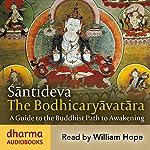 The Bodhicaryavatara: A Guide to the Buddhist Path to Awakening |  Śāntideva