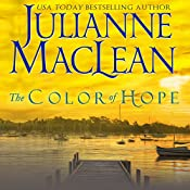 The Color of Hope: The Color of Heaven Series, Book 3 | Julianne MacLean