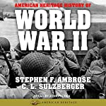 American Heritage History of World War II | Stephen E. Ambrose,C. L. Sulzberger