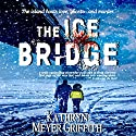 The Ice Bridge Audiobook by Kathryn Meyer Griffith Narrated by Ashley Arnold