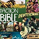 The Action Bible Devotional: 52 Weeks of God-Inspired Adventure Audiobook by Jeremy V. Jones Narrated by Todd Busteed