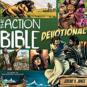 The Action Bible Devotional: 52 Weeks of God-Inspired Adventure | [Jeremy V. Jones]