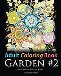 Adult Coloring Book: Garden #2: Color...