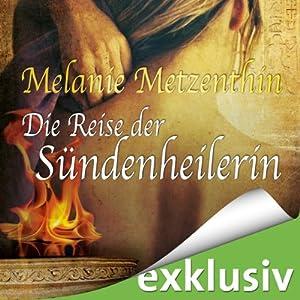 Die Reise der Sündenheilerin (Die Sündenheilerin 2) Hörbuch
