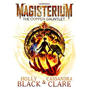Magisterium: The Copper Gauntlet Audiobook
