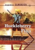 Huckleberry Finn (Essential Classics)