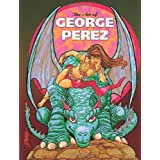 Art of George Perez ~ George Perez