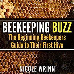 Beekeeping Buzz Audiobook