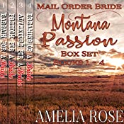 Mail Order Bride: Montana Passion Brides, 4 Book Box Set | Amelia Rose