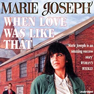 When Love Was Like That | [Marie Joseph]