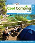 Cool Camping Europa: 80 sensationelle...