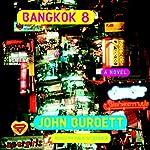 Bangkok 8 | John Burdett