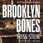 Brooklyn Bones: An Erica Donato Mystery, Book 1 | Triss Stein
