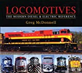 Locomotives: The Modern Diesel and Electric Reference