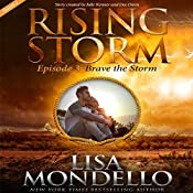 Brave the Storm: Season 2, Episode 3 | Lisa Mondello