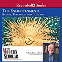 The Modern Scholar: Enlightenment: Reason, Tolerance, and Humanity (       UNABRIDGED) by James Schmidt