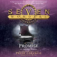 The Promise: Seven Wonders Journals Audiobook by Peter Lerangis Narrated by Sunil Malhotra