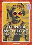 To India With Love: From New York to...