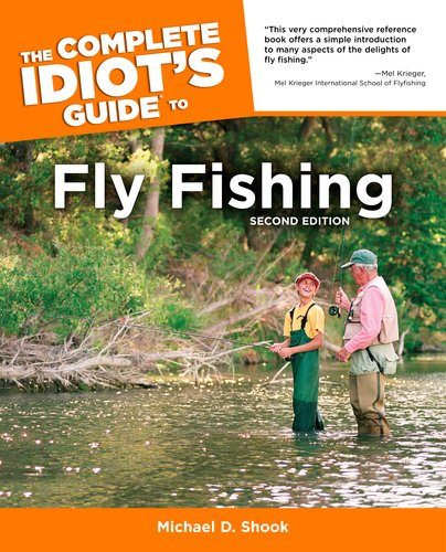 The complete idiot 39 s guide to fly fishing second edition for Fly fishing for dummies