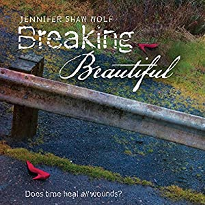 Breaking Beautiful Audiobook