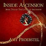 Inside Ascension: The Levels of Ascension, Book 2 | Amy Proebstel