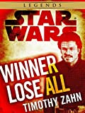 Winner Lose All--A Lando Calrissian Tale: Star Wars (Novella) (Star Wars - Legends)