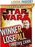 Winner Lose All--A Lando Calrissian Tale: Star Wars (Novella) (Star Wars - Legends)